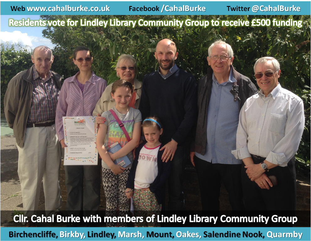 Cllr Cahal Burke & Lindley Library Community Group