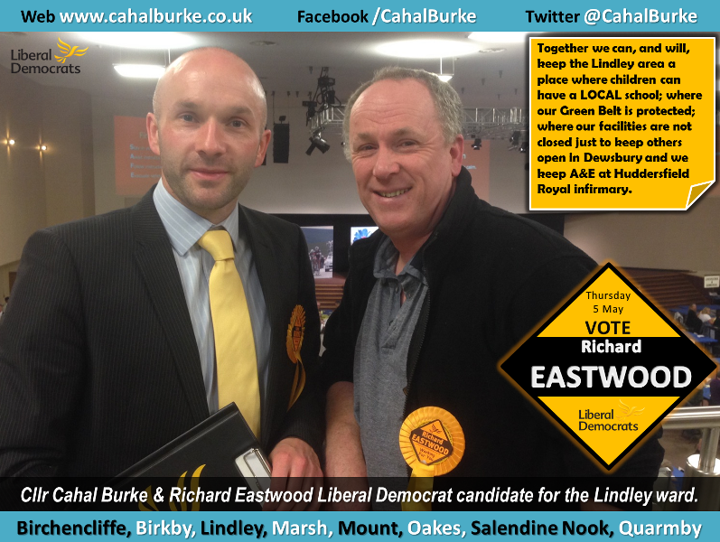 Cllr Cahal Burke & Richard Eastwood Liberal Democrat candidate for the Lindley ward.